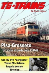 TG-Trains PIGRDVD Pisa Grosseto Cab-Ride in DVD Durata 83'