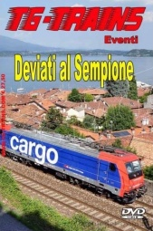 TG-Trains DEV-SEMDVD Deviati al Sempione in DVD